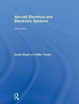 Aircraft Electrical and Electronic Systems, 2nd Ed by David Wyatt Hardcover Book