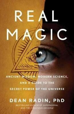 NEW Real Magic By Dean Radin PhD Paperback Free Shipping
