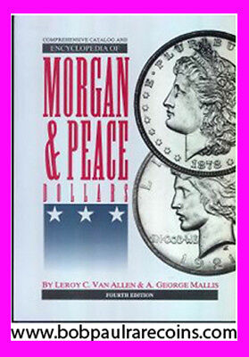 New Vam Book 4Th Edition Catalog & Encyclopedia Of Morgan & Peace Dollars