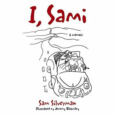 I, Sami: 65 Years on the Road - Paperback NEW Samuel Silverma 30/05/2016