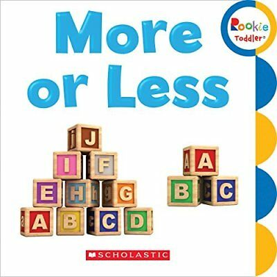 More or Less (Rookie Toddler) - Board book NEW Childrens Press 2015-02