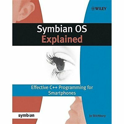 Symbian OS Explained - Paperback NEW Stichbury, Jo 2004-12-06