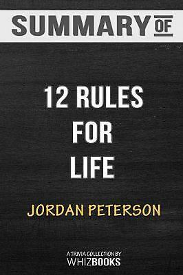 Summary of 12 Rules for Life: An Antidote to Chaos by Jordan B. Peterson: Trivia