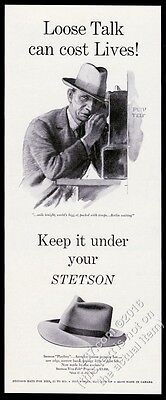 1943 Keep It Under Your Stetson hat Nazi spy art vintage print ad