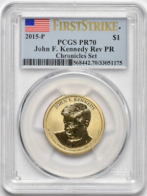 2015 P John F. Kennedy Reverse Proof Presidential Dollar PCGS PR70 First Strike