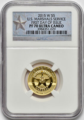 2015 W $5 Gold Proof U.S. Marshals Service NGC PF 70 Ultra Cameo First Day Issue