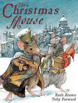 Forward, Toby, The Christmas Mouse, Very Good Book