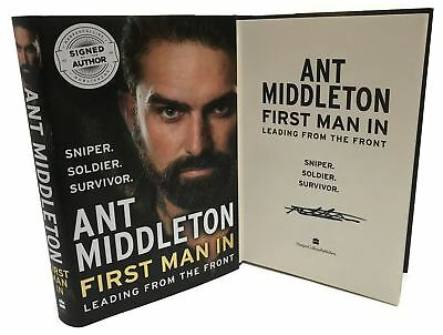 Signed Book - First Man In: Leading from the Front by Ant Middleton SAS