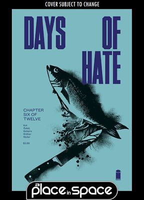 Days Of Hate #6 (Wk25)