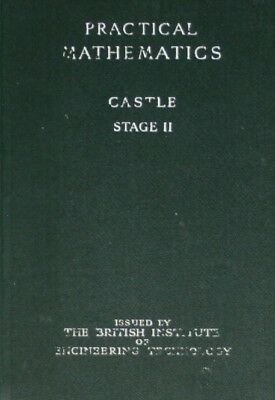 Practical Mathematics Stage 2, Castle, Very Good Book