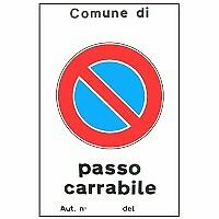 CARTELLO PASSO CARRABILE AUT. 40x 60 ALLUMINIO DON97030
