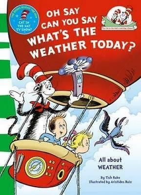 NEW Oh Say Can You Say What's the Weather Today? By Dr. Seuss Paperback