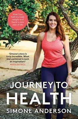 NEW Journey to Health By Simone Anderson Paperback Free Shipping