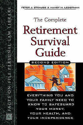 """AS NEW"" Nancy M. Lederman, Peter J. Strauss, The Complete Retirement Survival G"