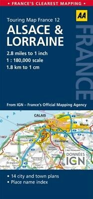 AA Road Map Alsace & Lorraine (AA Touring Map France 12) (Road Ma...