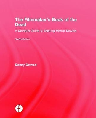 The Filmmaker`S Book Of The Dead  (UK IMPORT)  BOOKH NEW