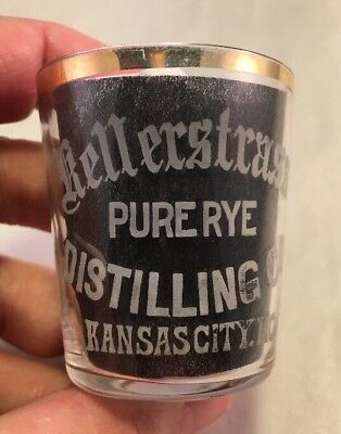 Antique Pre Pro Thin Walled Shot Glass Kellerstraus Pure Rye Kansas City MO