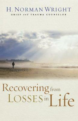 Recovering from Losses in Life by Wright, H. Norman   Paperback Book   978080073
