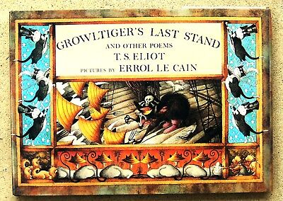 "T.S. ELIOT ~ GROWLTIGER'S LAST STAND & Other Poems 1987 Hardcover ~""CATS"""