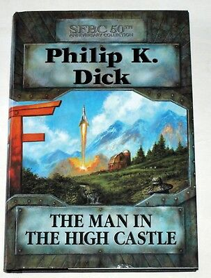 Philip K. Dick - The Man in the High Castle: HC - 50th anniversary book club edn