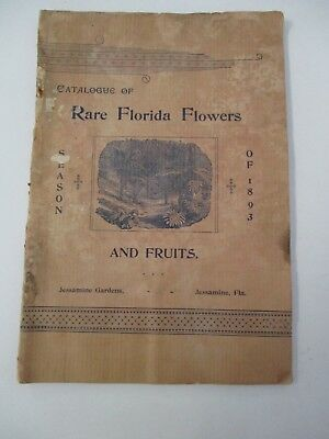 1893 Catalogue of RARE FLORIDA FLOWERS & FRUITS, Jessamine Gardens FL
