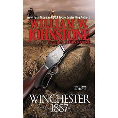 Winchester 1887 - Mass Market Paperback NEW William W Johns 2015-10-27