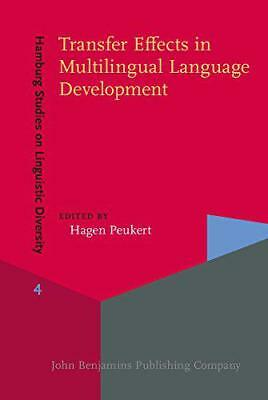Transfer Effects in Multilingual Language Development (Hamburg Studies on Lingui