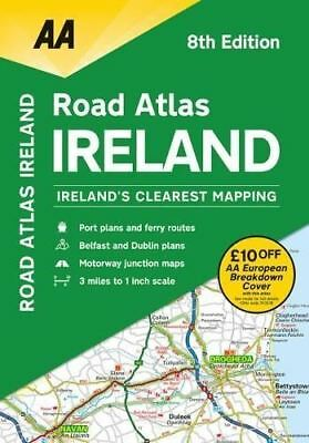 AA Road Atlas Ireland: 2019 by AA Publishing
