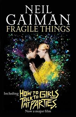 Fragile Things : inclut How to Talk to Girls at Fêtes par Neil Gaiman