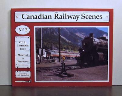 Canadian Pacific Railway Scenes No. 2, CPR Centennial,   Montreal to Vancouver