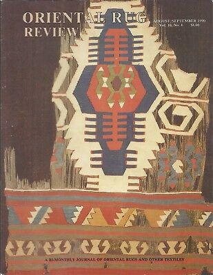 Oriental Rug Review VOL 10 NO 6 August/September 1990 Color Issue Excellent!