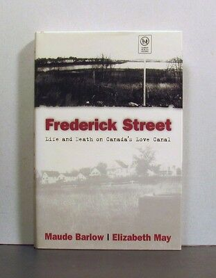 Frederick Street, Life and Death,  Canada's Love Canal, Cape Breton  Nova Scotia