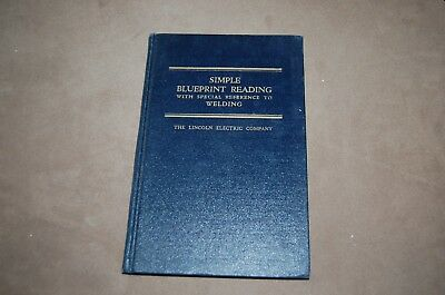 Simple Blueprint Reading Reference to Welding Lincoln Electric Company Training