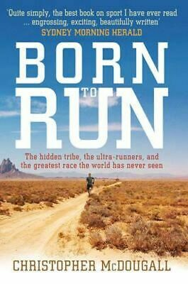 NEW Born To Run By Christopher McDougall Paperback Free Shipping