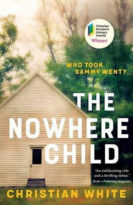 NEW The Nowhere Child By Christian White Paperback Free Shipping