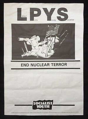 """Labour Party Young Socialists Original 1980's Poster """"End Nuclear Terror"""""""