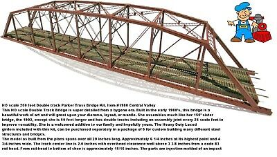 HO scale 200 foot Double track Parker Truss Bridge Kit. Item1900 Central Valley