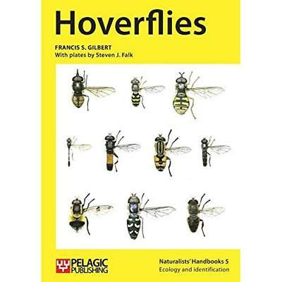 Hoverflies (Naturalists Handbooks) - Paperback NEW Francis S Gilbe 2015-07-12