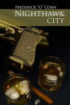 Nighthawk City by Frederick G. Conn Conn Paperback Book Free Shipping!