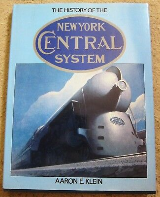The History of the New York Central System by Aaron E. Klein (1985, Hardcover)