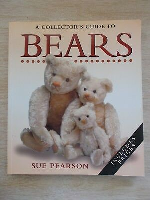 A Collector's Guide To Bears~Sue Pearson~Includes Prices~180pp Quarto P/B~1997