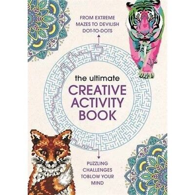 The Ultimate Creative Activity Book - Puzzling challenges to blow your mind