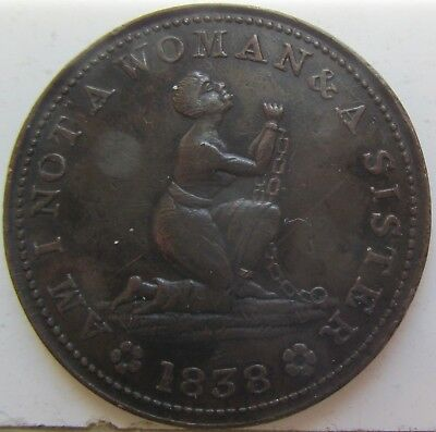 1838 AM I NOT A WOMAN Hard Times Token HT81