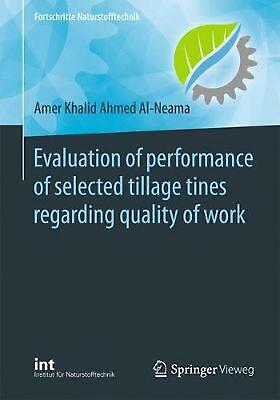 Evaluation of performance of selected tillage tines regarding quality of work by