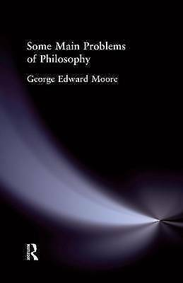 Some Main Problems of Philosophy (Muirhead Library of Philosophy) by Edward, Moo