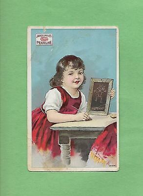 SCHOOLGIRL HOLDS SLATE On PYLE'S PEARLINE WASHING COMPOUND Victorian Trade Card
