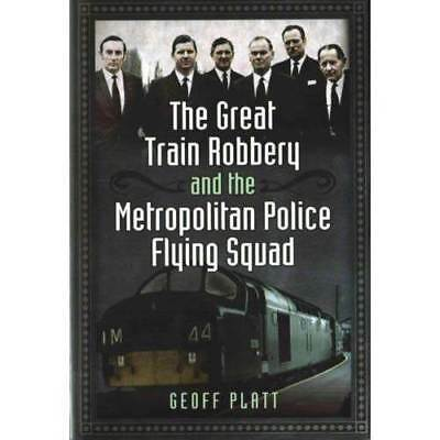 Great Train Robbery and the Metropolitan Police Flying Squad