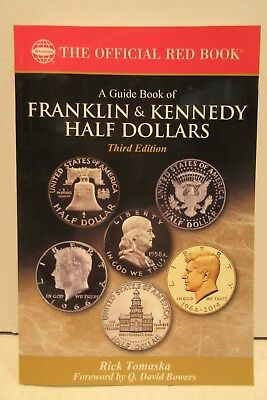 A Guide Book Of Franklin & Kennedy Half Dollars Red Book 3rd Edition Tomaska