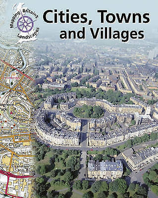 Taylor, Barbara, Cities, Towns and Villages (Mapping Britain's Landscape), Very