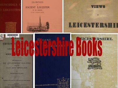 LEICESTERSHIRE & Rutland - 167 BOOKS ON 3 DVD's HISTORY GENEALOGY TOWNS MAP
